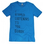 TeeBag Designs - I Stopped Listening Print T-Shirt (Blue)