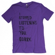 TeeBag Designs - I Stopped Listening Print T-Shirt (Purple)
